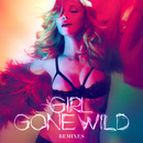 Girl Gone Wild (Remixes)/Madonna