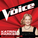 Bleeding Love (The Voice Performance)/Katrina Parker
