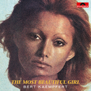 The Most Beautiful Girl (Remastered)/Bert Kaempfert And His Orchestra