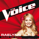 Wake Up Call (The Voice Performance)/RaeLynn
