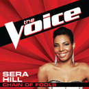 Chain Of Fools (The Voice Performance)/Sera Hill