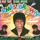 I Got You (I Feel Good)/James Brown & The Famous Flames