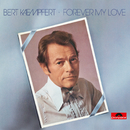 Forever My Love (Remastered)/Bert Kaempfert And His Orchestra