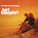 Orange Colored Sky (Remastered)/Bert Kaempfert And His Orchestra