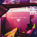 Thinkin Bout You/Frank Ocean