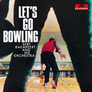Let's Go Bowling (Remastered)/Bert Kaempfert And His Orchestra