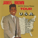 James Brown And His Famous Flames Tour The U.S.A./JAMES BROWN
