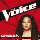 Don't Leave Me This Way (The Voice Performance)/Cheesa