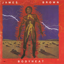 Bodyheat/James Brown