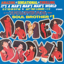 It's A Man's Man's Man's World/James Brown & The Famous Flames