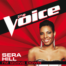 I'm Going Down (The Voice Performance)/Sera Hill