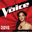 I'm Yours (The Voice Performance)/Naia Kete