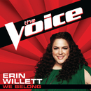 We Belong (The Voice Performance)/Erin Willett