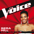 Find Your Love (The Voice Performance)/Sera Hill