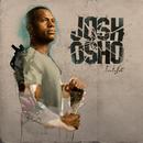 L.i.f.e/Josh Osho