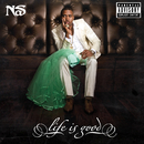 Life Is Good/Nas