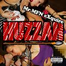 Huzzah/Mr MFN eXquire