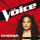 I Have Nothing (The Voice Performance)/Cheesa