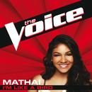 I'm Like A Bird (The Voice Performance)/Mathai