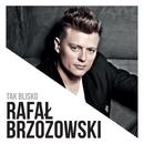 Tak Blisko/Rafał Brzozowski
