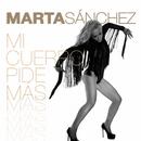 Mi Cuerpo Pide Mas/Marta Sánchez