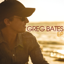 Greg Bates EP/Greg Bates