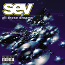 All These Dreams/Sev