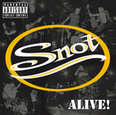 Alive/Snot