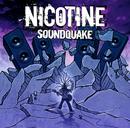 SOUNDQUAKE/NICOTINE