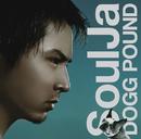 DOGG POUND/SoulJa