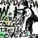 Andrew W.K. Premium Collection - The Japan Covers/アンドリューW.K.