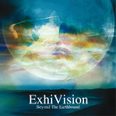 Beyond The Earthbound/ExhiVision