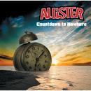 Countdown to Nowhere/Allister