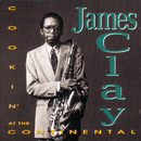 Cookin' At The Continental/James Clay