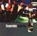 Ingenting/Desperados