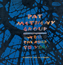 The Road To You/Pat Metheny Group