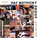 Letter From Home/Pat Metheny