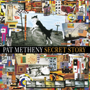 Secret Story/Pat Metheny Group