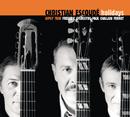 Holidays/Christian Escoudé & Gipsy Trio
