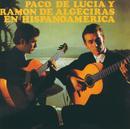 Paco De Lucia / Ramon De Algeciras En Hispanoamerica/Paco De Lucía, Ramón De Algeciras