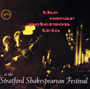 Oscar Peterson Trio At The Stratford Shakesperean Festival/The Oscar Peterson Trio