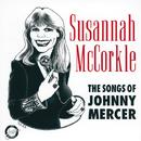 The Songs Of Johnny Mercer/Susannah McCorkle