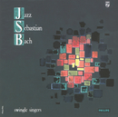 Jazz Sebastien Bach/The Swingle Singers