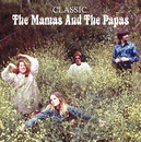 Classic/The Mamas & The Papas
