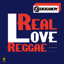 リアル・ラヴ・レゲエ/DJ DOGBOY