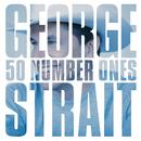 GEORGE STRAIT/50 #1'/George Strait