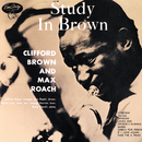 Study In Brown/Clifford Brown, Max Roach