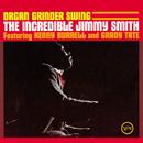 Organ Grinder Swing (feat. Kenny Burrell, Grady Tate)/Jimmy Smith