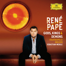 Gods, Kings & Demons (Opera Arias)/René Pape, Staatskapelle Dresden, Sebastian Weigle
