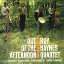 Out Of The Afternoon/Roy Haynes Quartet